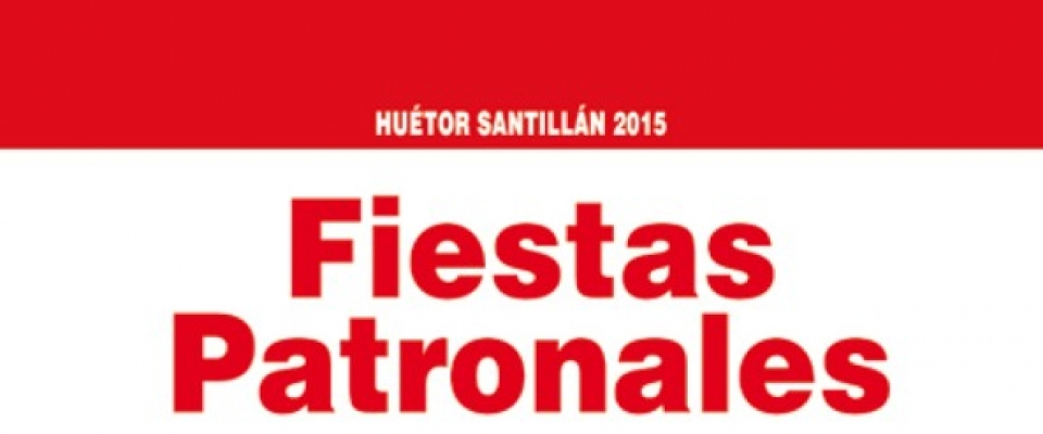 Programa de fiestas 2015 Huétor Santillán