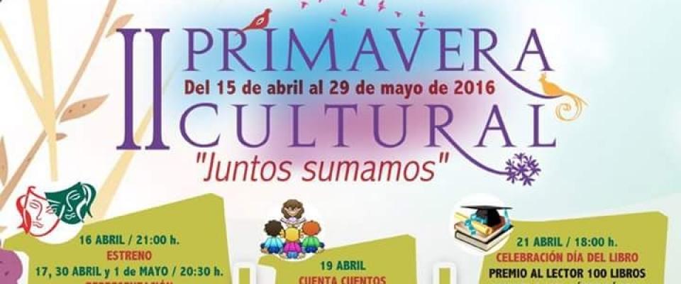 """II Primavera Cultural """"Juntos Sumamos"""""""