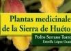 """Ya disponible el libro de """"Plantas medicinales de la Sierra de Huétor"""""""