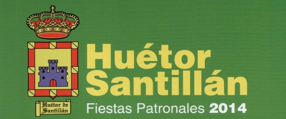 Fiestas Patronales Huétor de Santillán 2014