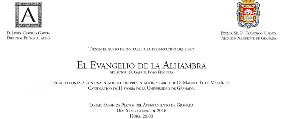 """Presentación del libro """"El Evangelio de la Alhambra"""" de D. Gabriel Pozo"""