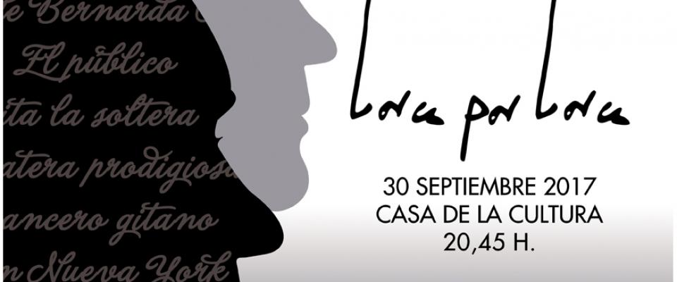 Lorca por Lorca, el 30 de septiembre a las 20:45 en la Casa de la Cultura