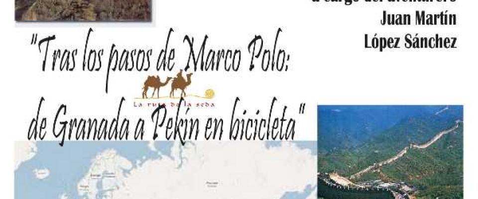 Tras los pasos de Marco Polo: de Granada a Pekín en bicicleta