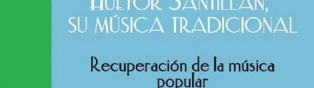 El 9 de mayo, presentación de libro-disco y concierto de música tradicional de Huétor Santillán