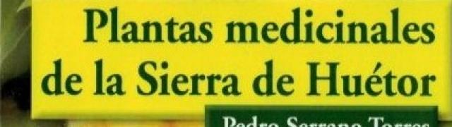 Libro de plantas medicinales de la Sierra de Huétor
